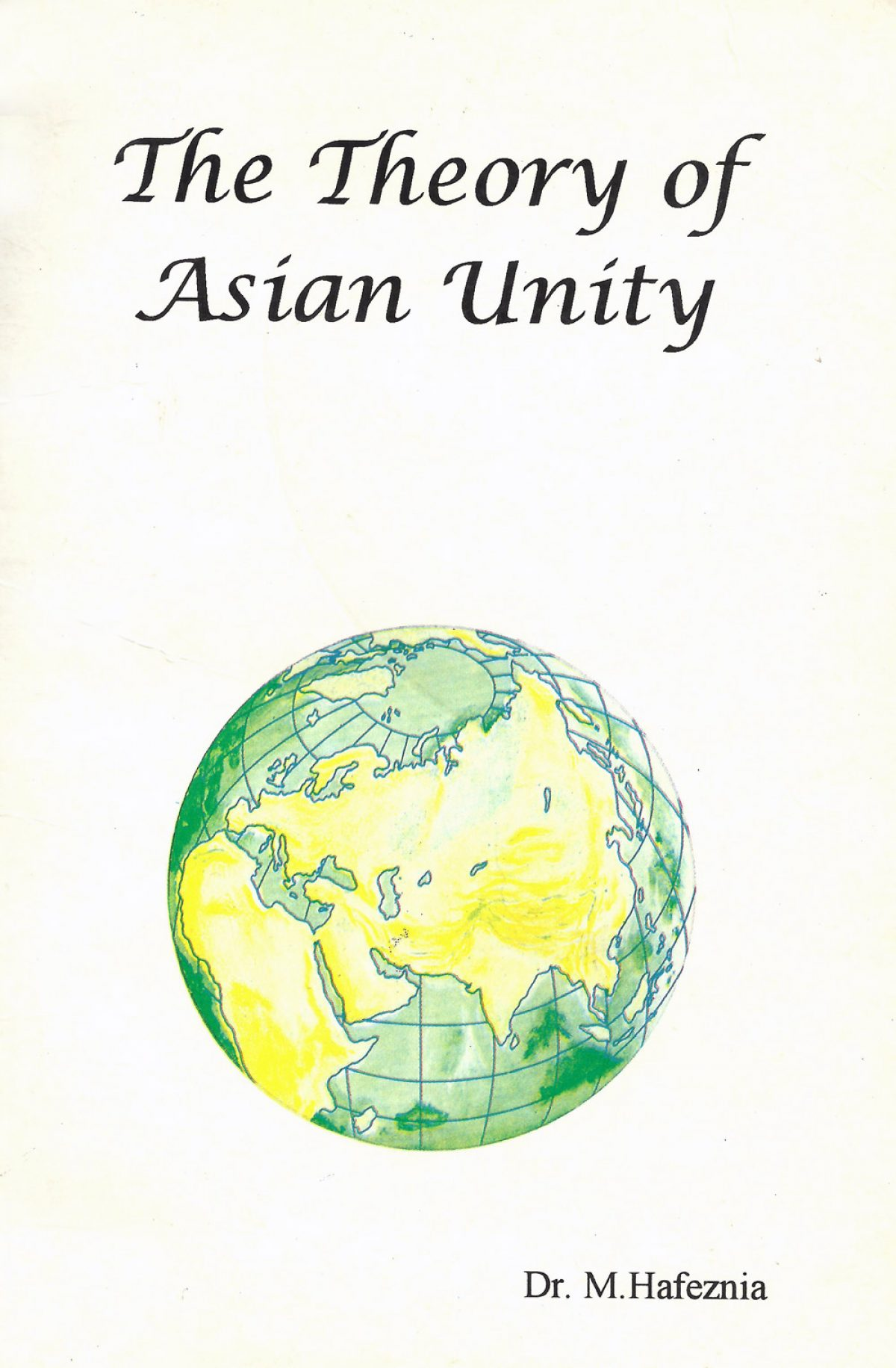 The Theory of Asian Unity